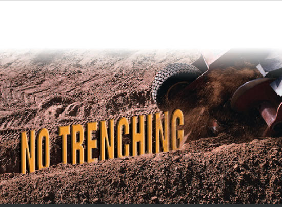No Trenching Required